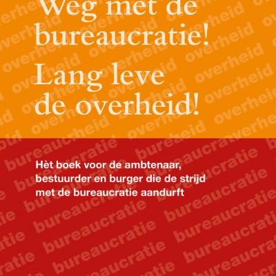 Vecht mee tegen de bureaucratie!